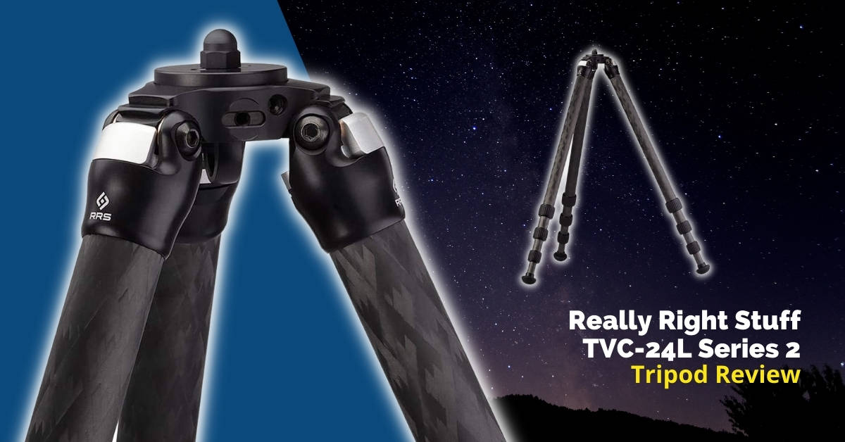 Really Right Stuff TVC-24L Tripod Review